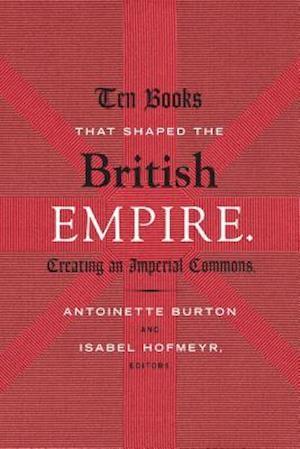 Ten Books That Shaped the British Empire