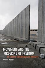 Movement and the Ordering of Freedom (Perverse Modernities)