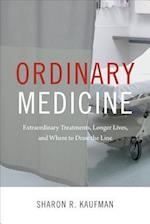 Ordinary Medicine (Critical Global Health Evidence Efficacy Ethnography)