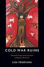Cold War Ruins af Lisa Yoneyama
