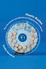 Plastic Bodies (Experimental Futures)