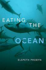 Eating the Ocean