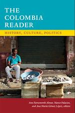 The Colombia Reader (The Latin America Readers)
