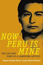 Now Peru Is Mine (Narrating Native Histories)