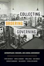 Collecting, Ordering, Governing af Tony Bennett, Fiona Cameron, Nelia Dias