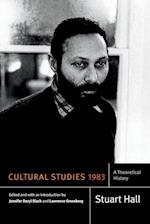 Cultural Studies 1983 (Stuart Hall Selected Writings)
