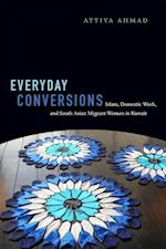 Everyday Conversions (Next Wave: New Directions in Women's Studies)