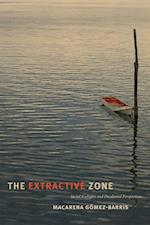 The Extractive Zone (Dissident Acts)