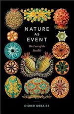 Nature As Event (Thought in the ACT)