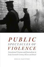 Public Spectacles of Violence