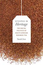 Steeped in Heritage (New Ecologies for the Twenty-First Century)