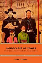 Landscapes of Power (New Ecologies for the Twenty-First Century)