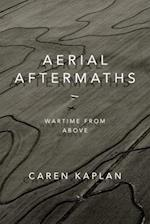 Aerial Aftermaths (Next Wave: New Directions in Women's Studies)