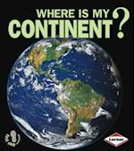 Where Is My Continent? (First Step Nonfiction)
