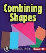 Combining Shapes (First Step Nonfiction Early Math)