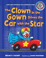 The Clown in the Gown Drives the Car With the Star (Sounds Like Reading)