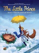 The Little Prince Book 1: The Planet Of Wind (Little Prince Paperback, nr. 01)