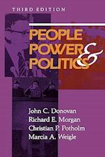 People, Power and Politics af John C. Donovan, Richard E. Morgan, Christian P. Potholm