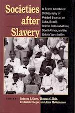 Societies After Slavery (Pitt Latin American Series)