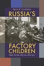 Russia's Factory Children af Boris B. Gorshkov