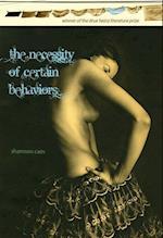 The Necessity of Certain Behaviors (Drue Heinz Literature Prize)