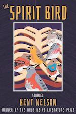 The Spirit Bird (Drue Heinz Literature Prize)