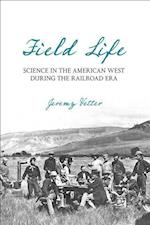 Field Life (Intersections Histories of Environment)