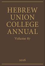 Hebrew Union College Annual Volume 87 (HEBREW UNION COLLEGE ANNUAL)
