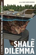 The Shale Dilemma (History of the Urban Environment)