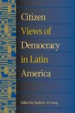 Citizen Views of Democracy in Latin America [With CDROM]