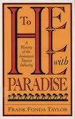 To Hell with Paradise (Pitt Latin American Series)