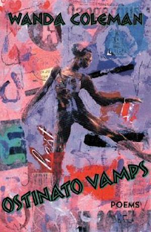 Bog, paperback Ostinato Vamps af Wanda Coleman