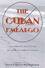 The Cuban Embargo (Pitt Latin American Studies)
