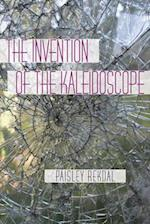 The Invention of the Kaleidoscope (Pitt Poetry (Paperback))
