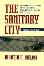 The Sanitary City af Martin V. Melosi