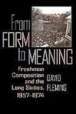 From Form to Meaning (PITTSBURGH SERIES IN COMPOSITION, LITERACY AND CULTURE)