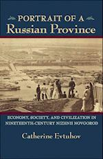 Portrait of a Russian Province (Pitt Series in Russian and East European Studies)