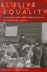 Elusive Equality (Pitt Series in Russian and East European Studies)