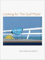 Looking for the Gulf Motel (PITT POETRY SERIES)