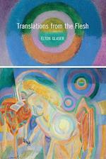 Translations from the Flesh (Pitt Poetry)