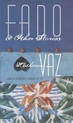 Fado and Other Stories (Pitt Drue Heinz Lit Prize)