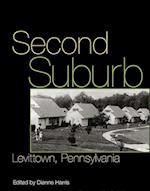 Second Suburb (Culture, Politics, and the Built Environment)