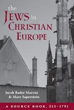 The Jews in Christian Europe