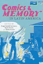 Comics & Memory in Latin America (Pitt Illuminations)