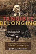 Tangible Belonging (Pitt Series in Russian and East European Studies)