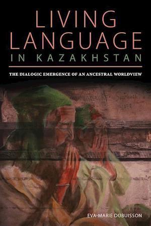 Bog, paperback Living Language in Kazakhstan af Eva Marie Dubuisson