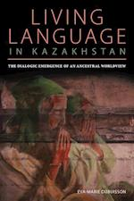Living Language in Kazakhstan (Central Eurasia in Context)
