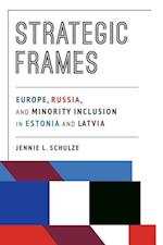 Strategic Frames (Pitt Russian East European)
