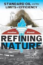 Refining Nature (Pittsburgh Hist Urban Environ)