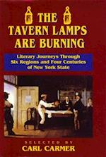 The Tavern Lamps are Burning af Carl Carmer